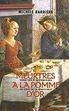 echange, troc Michèle Barrière - Meurtres à la Pomme d'or