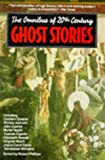 The Omnibus of 20th Century Ghost Stories (1854871137) by Robert Phillips