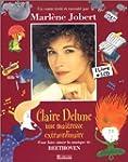 Claire delune, une maitresse extraord...