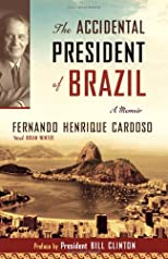 The Accidental President of Brazil: A Memoir