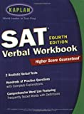img - for Kaplan SAT Verbal Workbook, 4th Edition (Kaplan SAT Critical Reading Workbook) book / textbook / text book