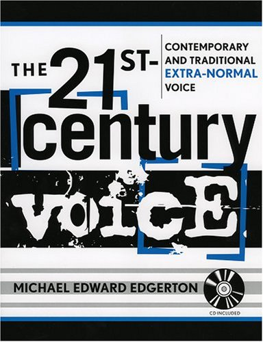 The 21st Century Voice: Contemporary and Traditional...