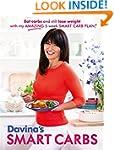 Davina's Smart Carbs: Eat Carbs and S...
