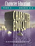 img - for Character Education: Grades K-6 Year 2 book / textbook / text book