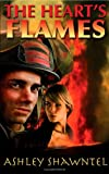 The Heart's Flames (Fresh Voices series)