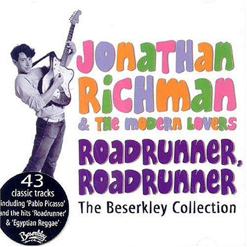 Jonathan Richman & The Modern Lovers - Roadrunner, Roadrunner: The Beserkley Collection - Zortam Music