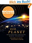Our Planet: New Scientist: The Collec...