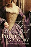 The Other Boleyn Girl Philippa Gregory