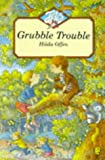 Grubble Trouble (Jets) (0006748805) by Offen, Hilda