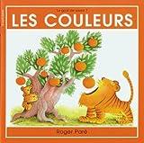 echange, troc Roger Pare - Les Couleurs (Le Gout De Savoir, 7)