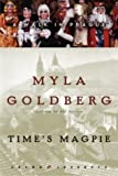 Time's Magpie: A Walk in Prague (Crown Journeys) (1400046041) by Goldberg, Myla
