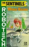 World Killers (Sentinels) (0345353048) by McKinney, Jack