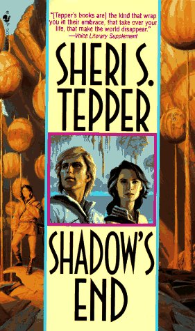 Shadow's End, Sheri S. Tepper