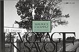 echange, troc Maurice Chappaz - Le Voyage en Savoie : Du renard à l'eubage