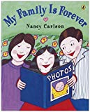 My Family is Forever (0142405612) by Carlson, Nancy
