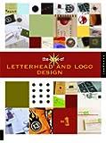 The Best of Letterhead and Logo Design (Best of Brochure Design)