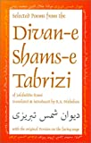 Selected Poems from the Divan-E Shams-E Tabrizi: Along With the Original Persian (0936347619) by Nicholson, Reynold A.