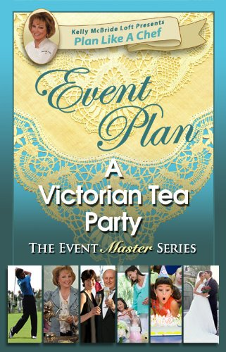 Event Plan a VICTORIAN TEA PARTY