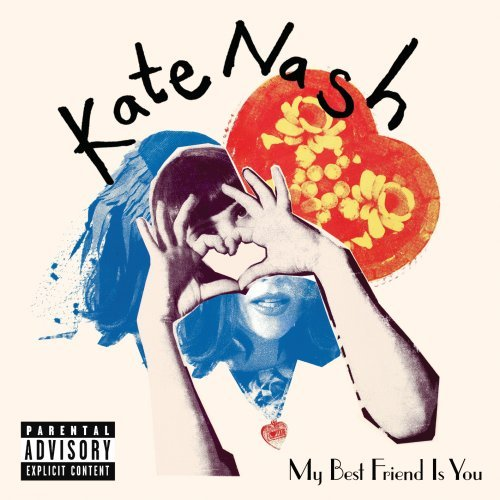 My Friend Is You by Kate Nash