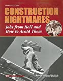 img - for Construction Nightmares: Jobs from Hell and How to Avoid Them book / textbook / text book