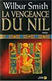 echange, troc Wilbur Smith - La vengeance du Nil
