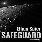 Safeguard | Ethan Spier