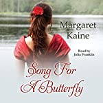 Song for a Butterfly | Margaret Kaine