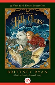 The Legend of Holly Claus