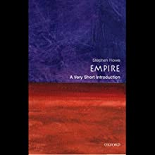 Empire: A Very Short Introduction (       UNABRIDGED) by Stephen Howe Narrated by Victor Bevine