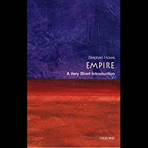 Empire: A Very Short Introduction | [Stephen Howe]
