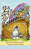 img - for The Rainbow Bridge ...A Dog's Story book / textbook / text book