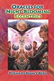 img - for ORACLES FOR NIGHT-BLOOMING ECCENTRICS book / textbook / text book