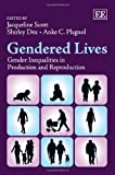 img - for Gendered Lives: Gender Inequalities in Production and Reproduction book / textbook / text book