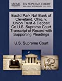 Euclid Park Nat Bank of Cleveland, Ohio, v. Union Trust & Deposit Co U.S. Supreme Court Transcript of Record with Supporting Pleadings