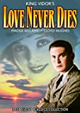 Love Never Dies [DVD] [1921] [Region 1] [US Import] [NTSC]