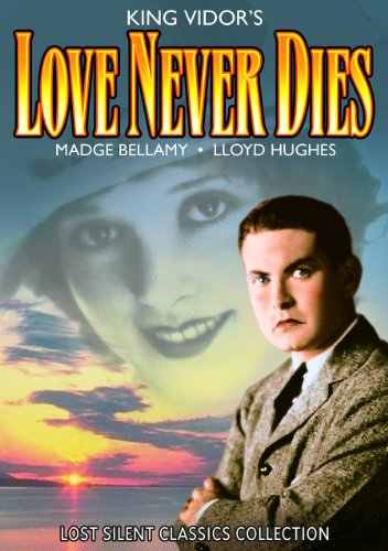 Love+Never+Dies+%28Silent%29