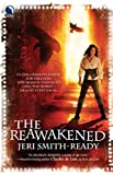 The Reawakend: Enriched Edition