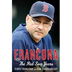Francona: The Red Sox Years by Terry Francona and Dan Shaughnessy