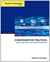 Comparative Politics Political Economy Political Culture and by Palmer