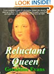 Reluctant Queen: Tudor Historical Nov...