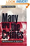 Many Are the Crimes: McCarthyism in A...