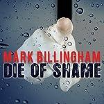 Die of Shame | Mark Billingham