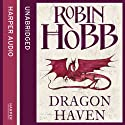 Dragon Haven: The Rain Wild Chronicles, Book 2