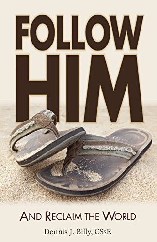 Follow Him: And Reclaim the World PDF