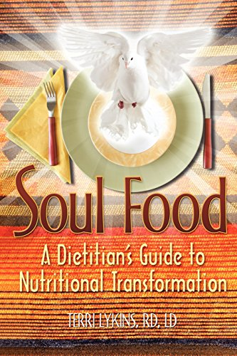 Soul Food: A Dietitian's Guide to Nutritional Transformation PDF