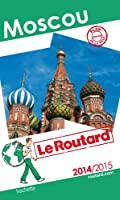 Guide du Routard Moscou 2014/2015