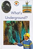 What's Underground? (Blue Rainbows Geography) (0237515598) by Crewe, Sabrina