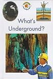 What's Underground? (Blue Rainbows Geography) (0237515598) by Crewe, Sabrina