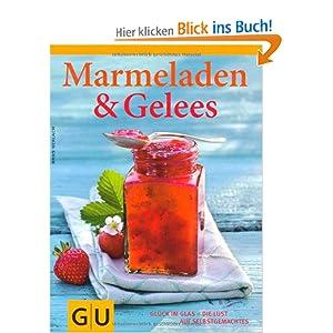 eBook Cover für  Marmeladen amp Gelees Gl uuml ck im Glas die Lust am Selbermachen Gl uuml ck im Glas die Lust auf Selbstgemachtes Themenkochbuch