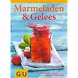 """GU Themenkochbuch: Marmeladen & Gelees, Gl�ck im Glas - die Lust auf Selbstgemachtesvon """"Hans Gerlach"""""""